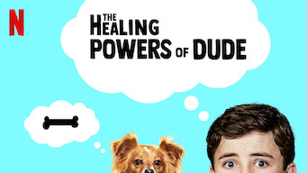The Healing Powers of Dude: Season 1